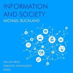 Information and Society by Michael Buckland audiobook