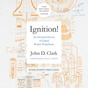Ignition! by  John Drury Clark audiobook