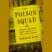 The Poison Squad by  Deborah Blum audiobook