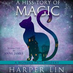 A Hiss-tory of Magic by Harper Lin audiobook