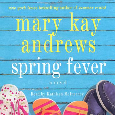 Spring Fever by Mary Kay Andrews audiobook