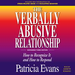 The Verbally Abusive Relationship, Expanded Third Edition