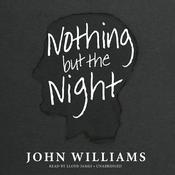 Nothing but the Night by  John Williams audiobook
