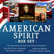American Spirit Bundle - 5 Audiobooks Box Set About US Culture, People, Democracy, History, Constitution, Government and Politics by  My Ebook Publishing House audiobook