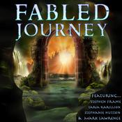 Fabled Journey II by  Mark Lawrence audiobook