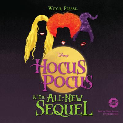 Hocus Pocus and the All-New Sequel by Disney Press audiobook