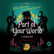 Part of Your World by  Liz Braswell audiobook
