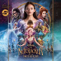 The Nutcracker and the Four Realms: The Secret of the Realms by Disney Press