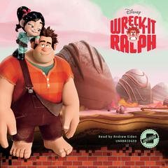 Wreck-It Ralph by Disney Press,Irene Trimble