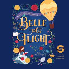 Belle Takes Flight by Disney Press,Kathy McCollough