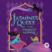 Jasmine's Quest for the Stardust Sapphire by  Kathy McCullough audiobook