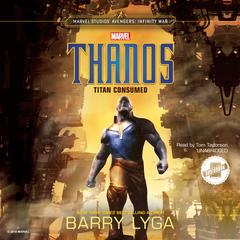 Marvel's Avengers: Infinity War: Thanos by Barry Lyga audiobook