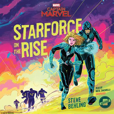 Marvel's Captain Marvel: Starforce on the Rise by Marvel Press audiobook