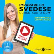 Imparare lo svedese - Lettura facile - Ascolto facile - Testo a fronte: Imparare lo svedese Easy Audio - Easy Reader (Svedese corso audio) (Volume 1) [Learn Swedish] by  Polyglot Planet audiobook
