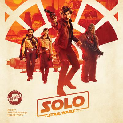 Solo: A Star Wars Story by Disney Press audiobook