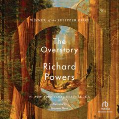 The Overstory by Richard Powers audiobook