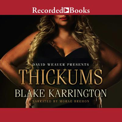 Thickums by Blake Karrington audiobook