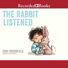 The Rabbit Listened by Cori Doerrfeld audiobook