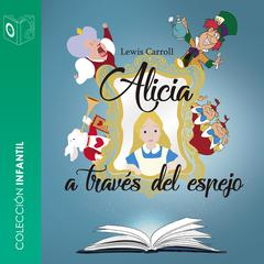 Alicia detrás del espejo by Lewis Carrol audiobook