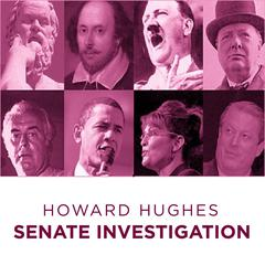 Howard Hughes Senate Investigation by Howard Hughes audiobook