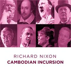 Richard Nixon Cambodian in Cursion by Richard Nixon audiobook