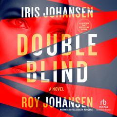 Double Blind by Iris Johansen, Roy Johansen