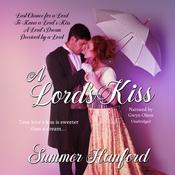 A Lord's Kiss Boxed Set, Books 1–4 by  Summer Hanford audiobook