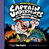 Captain Underpants and the Wrath of the Wicked Wedgie Woman by  Dav Pilkey audiobook