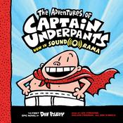 The Adventures of Captain Underpants by  Dav Pilkey audiobook
