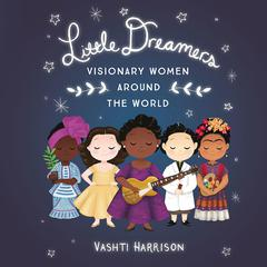 Little Dreamers by Vashti Harrison audiobook