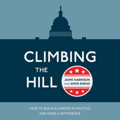 Climbing the Hill by Jaime Harrison audiobook