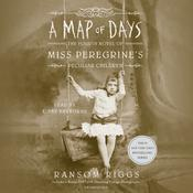 A Map of Days by  Ransom Riggs audiobook