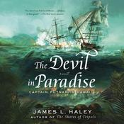The Devil in Paradise by  James L. Haley audiobook