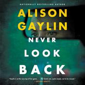 Never Look Back by  Alison Gaylin audiobook