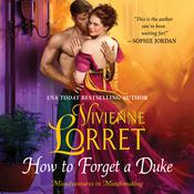 How to Forget a Duke by  Vivienne Lorret audiobook