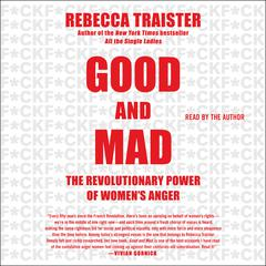 Good and Mad by Rebecca Traister audiobook