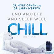 Chill by  Dr. Larry Iverson audiobook