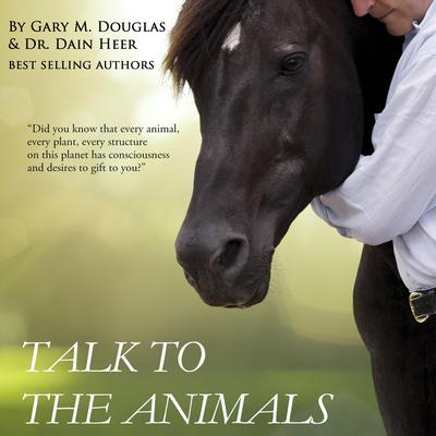 Talk to the Animals by Dr. Dain Heer audiobook
