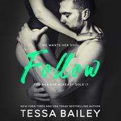 Follow by  Tessa Bailey audiobook