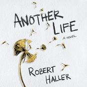 Another Life by  Robert Haller audiobook