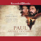 Paul, Apostle of Christ by  Angela Hunt audiobook