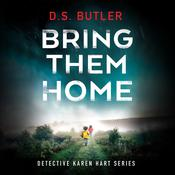 Bring Them Home by  D. S. Butler audiobook