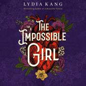 The Impossible Girl by  Lydia Kang audiobook
