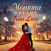 Montana Dreams by  Kim Law audiobook