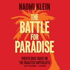 The Battle for Paradise by Naomi Klein audiobook