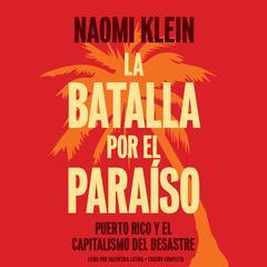 La batalla por el paraíso by Naomi Klein