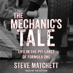 The Mechanic's Tale by Steve Matchett audiobook
