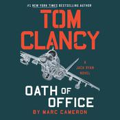 Tom Clancy Oath of Office by  Marc Cameron audiobook