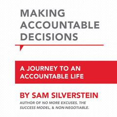 Making Accountable Decisions by Sam Silverstein audiobook