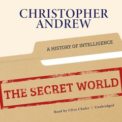 The Secret World by Christopher Andrew audiobook